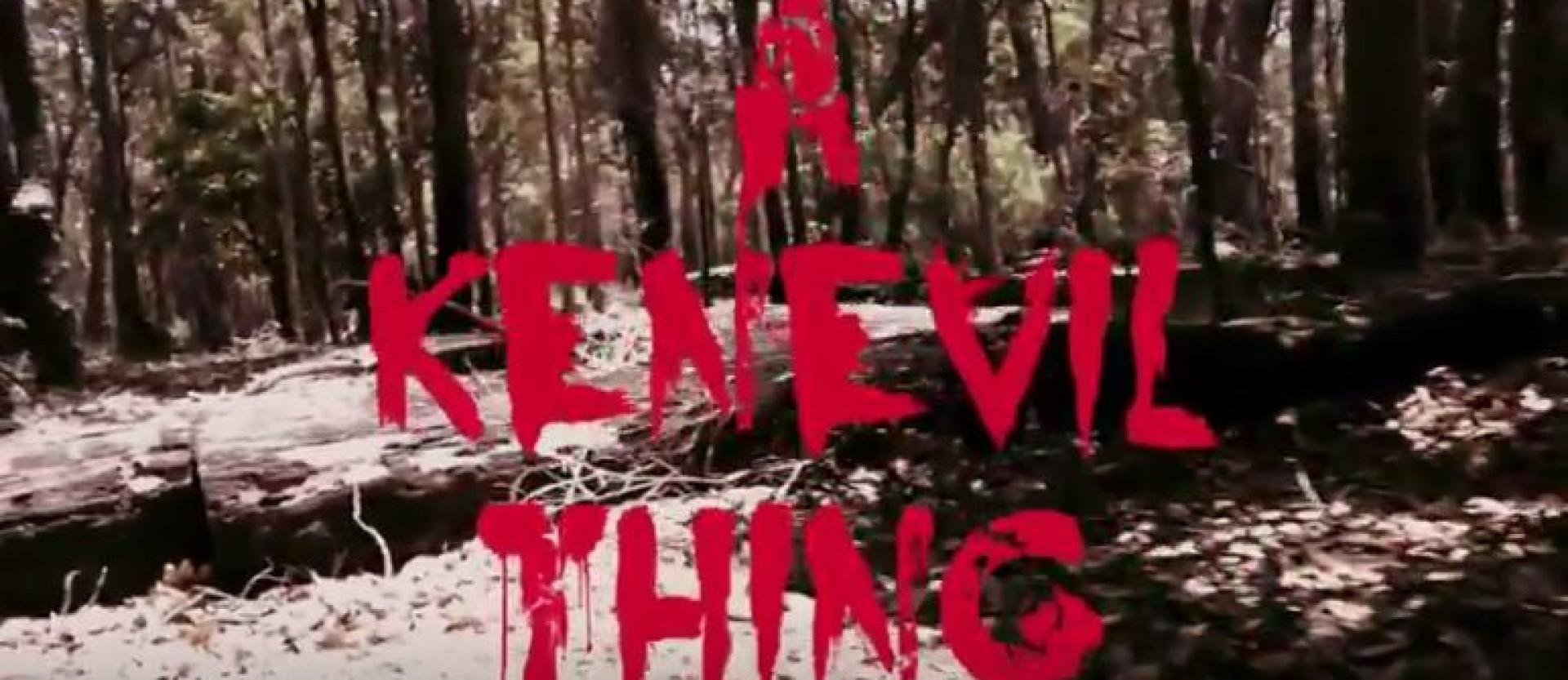 A Ken Evil Thing